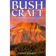 Bush Craft: Outdoor Skills and Wilderness Survival
