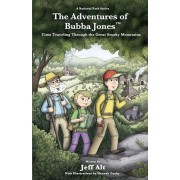The Adventures of Bubba Jones: Time Traveling Through the Great Smoky Mountains, Paperback