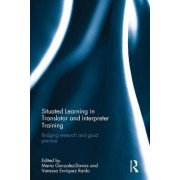 Situated Learning in Translator and Interpreter Training: Bridging Research and Good Practice