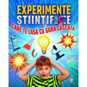 EXPERIMENTE STIINTIFICE CARE TE LASA CU GURA CASCATA - CORINT (JUN1240)