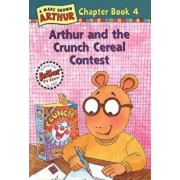 Arthur and the Crunch Cereal Contest, Paperback/Marc Brown