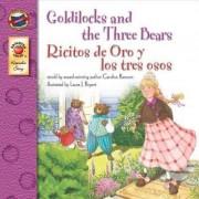 Goldilocks and the Three Bears/Ricitos De Oro Y Los Tres Osos by Candice Ransom