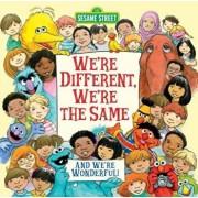 We're Different, We're the Same (Sesame Street), Hardcover/Bobbi Kates