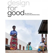 Design for Good: A New Era of Architecture for Everyone, Hardcover