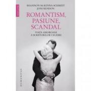 Romantism pasiune scandal