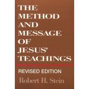 Method and Message of Jesus' Teachings, Revised Edition (Revised), Paperback