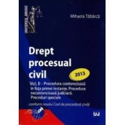 Drept procesual civil vol.2 Proceduri ed. 2013 - Mihaela Tabarca