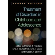 Treatment of Disorders in Childhood and Adolescence, Fourth Edition(Cartonat) (9781462538980)