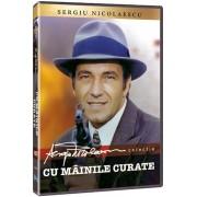 Sergiu Nicolaescu - Cu mainile curate (DVD)