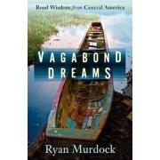 Vagabond Dreams, Paperback