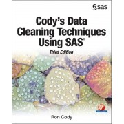 Cody's Data Cleaning Techniques Using Sas, Third Edition, Paperback (3rd Ed.)