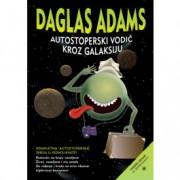 Daglas Adams-AUTOSTOPERSKI VODIČ KROZ GALAKSIJU
