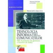 Tehnologia informatiei si a comunicatiilor TIC 3 (sisteme de gestiune a bazelor de date). Manual clasa a XI-a/Mariana Pantiru