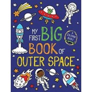 My First Big Book of Outer Space, Paperback/Little Bee Books