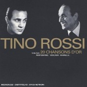Tino Rossi - 20 chansons d'or (CD)