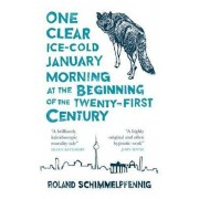 One Clear Ice-cold January Morning at the Beginning of the 2/Roland Schimmelpfennig