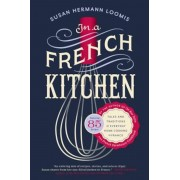 In a French Kitchen: Tales and Traditions of Everyday Home Cooking in France, Paperback