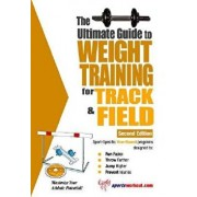 The Ultimate Guide to Weight Training for Track & Field, Paperback/Robert G. Price