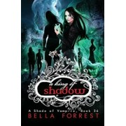 A Shade of Vampire 36: A King of Shadow, Paperback/Bella Forrest
