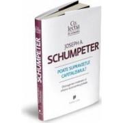 Poate supravietui capitalismul - Joseph A. Schumpeter