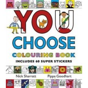 You Choose: Colouring Book with Stickers by Pippa Goodhart