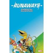 Runaways Vol. 6: Parental Guidance, Paperback/Marvel Entertainment