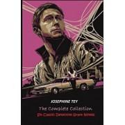 The Complete of Josephine Tey: Six Classic Detective Novels, Paperback/Josephine Tey