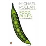 Food Rules: An Eater's Manual, Paperback/Michael Pollan