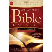 What the Bible Is All about KJV: Bible Handbook, Paperback