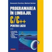 Programarea in limbajul C/C++ pentru liceu. Volumul al III-lea - Emanuela Cerchez Marinel-Paul Serban