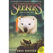 Seekers #5: Fire in the Sky by Erin Hunter