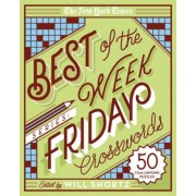 The New York Times Best of the Week Series: Friday Crosswords: 50 Challenging Puzzles, Paperback