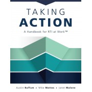 Taking Action: A Handbook for Rti at Work(tm) (How to Implement Response to Intervention in Your School), Paperback