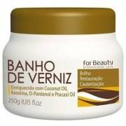 Máscara Banho de Verniz For Beauty 250g