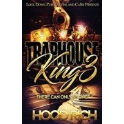 Traphouse King 3: There Can Be Only One, Paperback/Hood Rich