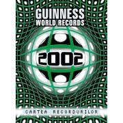 Cartea recordurilor 2002