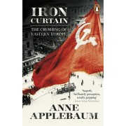 Iron Curtain. The Crushing of Eastern Europe 1944-56, Paperback/Anne Applebaum