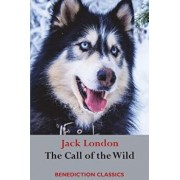 The Call of the Wild: (Unabridged), Paperback/Jack London