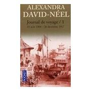 Journal de voyage Tome I : Lettres à son mari (11 août 1904 - 27 décembre 1917) - Alexandra David-Néel - Livre