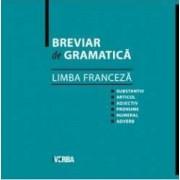 Breviar De Gramatica - Limba Franceza - Camelia Stan