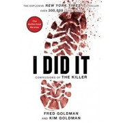 If I Did It: Confessions of the Killer, Paperback/The Goldman Family