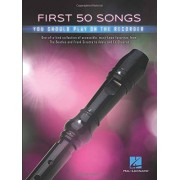 First 50 Songs You Should Play on Recorder