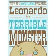 Leonardo, the Terrible Monster, Hardcover/Mo Willems
