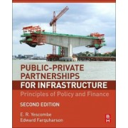 Public-Private Partnerships for Infrastructure: Principles of Policy and Finance, Hardcover (2nd Ed.)