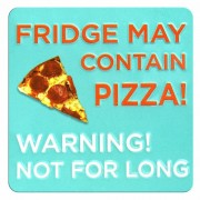 tinnen magneet - fridge may contain pizza!