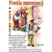 Prostia omeneasca - Carte uriasa - Adaptare dupa Ion Creanga