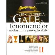 Enciclopedia Gale a fenomenelor neobisnuite si inexplicabile. Vol. II