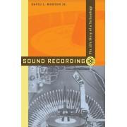 Sound Recording. The Life Story of a Technology, Paperback/David L. Morton