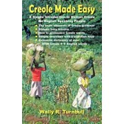 Creole Made Easy, Paperback/Wally R. Turnbull
