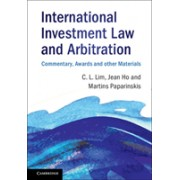 International Investment Law and Arbitration - Commentary, Awards and other Materials (Lim Chin Leng (The University of Hong Kong))(Paperback) (9781316632208)